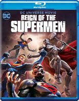 Cover image for Reign of the supermen / Warner Bros. Animation presents ; producer, Amy McKenna ; written by Jim Krieg & Tim Sheridan ; produced and directed by Sam Liu.