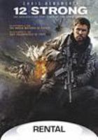 Cover image for 12 strong / Alcon Entertainment, Black Label Media and Jerry Bruckheimer Films present ; produced by Jerry Bruckheimer [and three others] ; written by Ted Tally and Peter Craig ; directed by Nicolai Fuglsig.