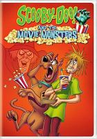 Cover image for Scooby-Doo! and the movie monsters.