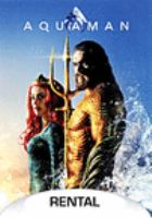 Cover image for Aquaman / Warner Bros. Pictures presents ; produced by Peter Safran, Rob Cowan ; screenplay by David Leslie Johnson-McGoldrick and Will Beall ; directed by James Wan.