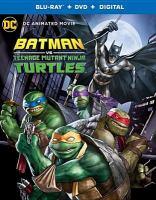 Cover image for Batman vs Teenage Mutant Ninja Turtles [BLU-RAY] / Warner Bros. and Nickelodeon present ; produced by Ben Jones ; written by Marly Halpern-Graser ; directed by Jake Castorena.