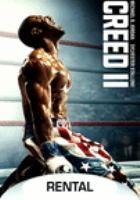 Cover image for Creed II / Metro Goldwyn Mayer Pictures and Warner Bros. Pictures present ; in association with New Line Cinema ; produced by Sylvester Stallone, Kevin King-Templeton, Charles Winkler, William Chartoff, David Winkler, Irwin Winkler ; story by Sascha Penn and Cheo Hodari Coker ; screenplay by Juel Taylor and Sylvester Stallone ; directed by Steven Caple, Jr.