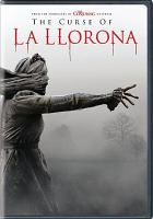 Cover image for The curse of La Llorona / director, Michael Chaves ; writers, Mikki Daughtry, Tobias Iaconis.