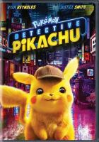 Cover image for Pokemon Detective Pikachu / Warner Bros. Pictures and Legendary Pictures present ; a Legendary Pictures production ; produced by Mary Parent, Cale Boyter, Hidenaga Katakami, Don McGowan ; story by Dan Hernandez & Benji Samit and Nicole Perlman ; screenplay by Dan Hernandez & Benji Samit and Rob Letterman and Derek Connolly ; directed by Rob Letterman.