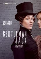 Cover image for Gentleman Jack. The complete first season / created, written and co-directed by Sally Wainwright.