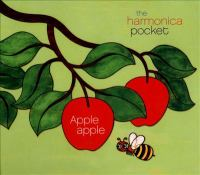 Cover image for Apple apple [sound recording] / The Harmonica Pocket.