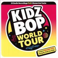 Cover image for Kidz Bop world tour [sound recording].