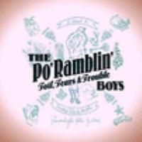 Cover image for Toil, tears and trouble [sound recording] / the Po' Ramblin' Boys.
