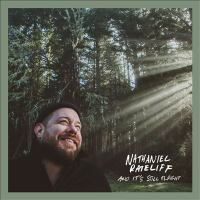 Cover image for And it's still alright [sound recording] / Nathaniel Rateliff.