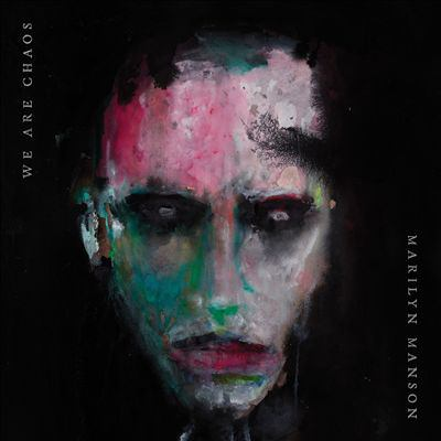 Cover image for We are chaos [sound recording] / Marilyn Manson.