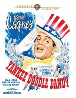 Cover image for Yankee Doodle Dandy [BLU-RAY] / directed by Michael Curtiz ; screenplay by Robert Buckner and Edmund Joseph ; lyrics and music by George M. Cohan ; a Warner Bros.-First National Picture.