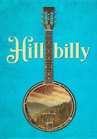 Cover image for Hillbilly / directed by Sally Rubin, Ashley York.