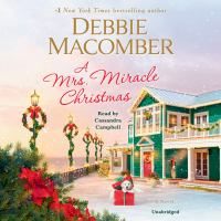 Cover image for A Mrs. Miracle Christmas (CD) [sound recording] / Debbie Macomber.