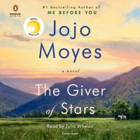 Cover image for The Giver of Stars (CD) [sound recording] / Jojo Moyes.
