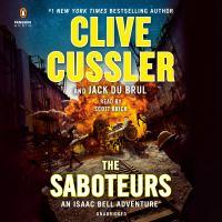 Cover image for The Saboteurs (CD) [sound recording] / Clive Cussler.