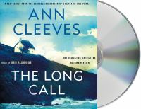 Cover image for The Long Call (CD) [sound recording] / Ann Cleeves.