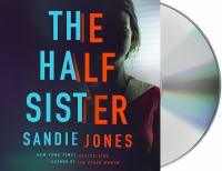Cover image for The Half Sister (CD) [sound recording] / Sandie Jones.