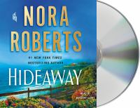Cover image for Hideaway (CD) [sound recording] / Nora Roberts.