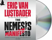 Cover image for The Nemesis Manifesto (CD) [sound recording] / Eric Van Lustbader.