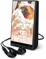 Cover image for Whistlin' Dixie in a nor'easter [sound recording] / Lisa Patton.