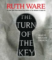 Cover image for The Turn of the Key (CD) [sound recording] / Ruth Ware.