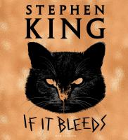 Cover image for If It Bleeds (CD) [sound recording] / Stephen King.