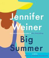 Cover image for Big Summer (CD) [sound recording] / Jennifer Weiner.