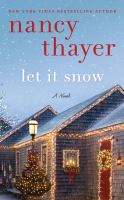 Cover image for Let It Snow (CD) [sound recording] / Nancy Thayer.