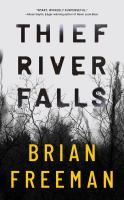 Cover image for Thief River Falls [sound recording] / Brian Freeman.