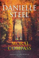 Cover image for Moral compass [sound recording] / Danielle Steel.