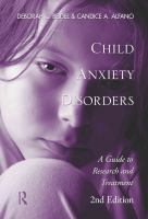 Cover image for Child anxiety disorders : a guide to research and treatment