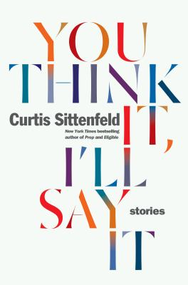 Book cover: You Think It I'll Say it