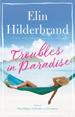 Troubles-in-Paradise---Hilderbrand-