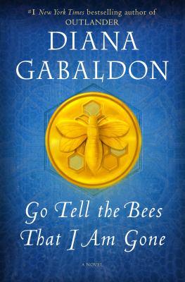 Go-Tell-the-Bees-That-I-Am-Gone---Gabaldon