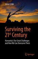 Cover image for Surviving the 21st century : humanity's ten great challenges and how we can overcome them