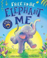 Free-to-be-Elephant-Me