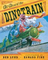 Cover image for All aboard the dinotrain