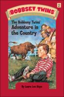 Cover image for The Bobbsey twins' adventure in the country