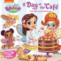 Cover image for A day at the café : a scratch-and-sniff book