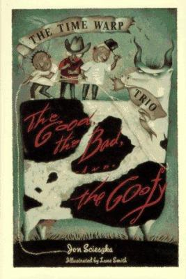 Cover image for The good, the bad, and the goofy