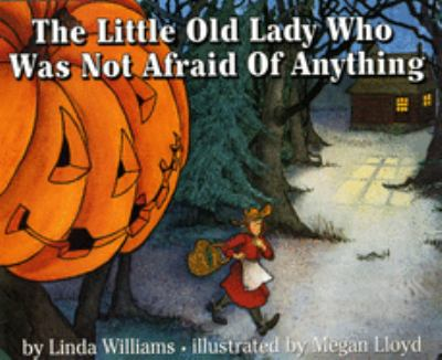 Cover image for The little old lady who was not afraid of anything