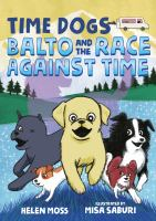Cover image for Balto and the race against time
