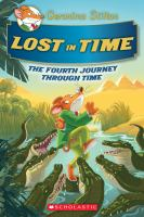 Cover image for Lost in time : the fourth journey through time