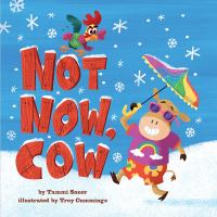 Cover image for Not now, cow