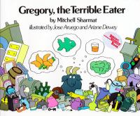 Cover image for Gregory, the terrible eater