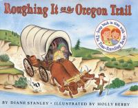 Cover image for Roughing it on the Oregon Trail