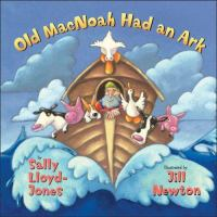 Cover image for Old MacNoah had an ark