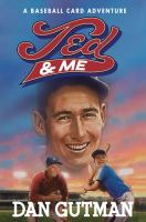 Cover image for Ted & me : a baseball card adventure