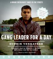 Cover image for Gang leader for a day [sound recording (book on CD)] : a rogue sociologist takes to the streets