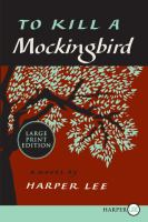 Cover image for To kill a mockingbird [large type]